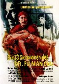 13 Sklavinnen des Dr. Fu Man Chu, Die