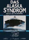 Alaska-Syndrom, Das
