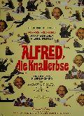 Alfred die Knallerbse