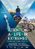 Attention - A Life in Extrremes