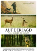 Auf der Jagd (2018) Wem gehört die Natur?