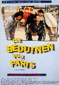 Beduinen von Paris, Die
