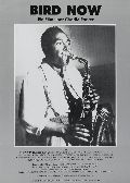 Bird now - Charlie Parker