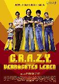 C.R.A.Z.Y. - Verrücktes Leben (Crazy)