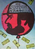 Verzauberten Dollars, Die