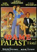 Dame vom Palast Hotel, Die