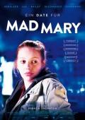 Date für Mad Mary, Ein