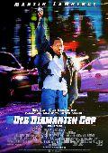 Diamanten-Cop, Der