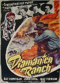 Diamanten-Ranch, Die