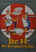Dr. H. - Der Blinddarmkiller