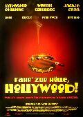 Fahr zur Hölle, Hollywood