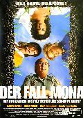 Fall Mona, Der