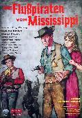 Flusspiraten von Mississippi, Die