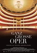 Ganz grosse Oper / Ganz große Oper