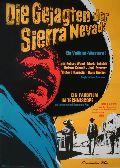Gejagten der Sierra Nevada, Die