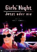 Girl's Night - Jetzt oder nie