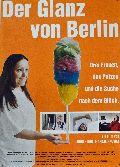 Glanz von Berlin, Der