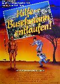 Hilfe, Buschmann entlaufen