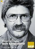 Horst Schlämmer - Isch kandidiere