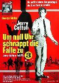 Jerry Cotton 3: Um Null Uhr schnappt die Falle zu