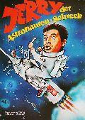Jerry der Astronautenschreck (= Besuch auf einem kleinen Planeten)
