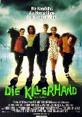 Killerhand, Die