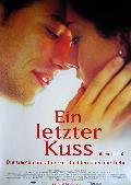 Letzter Kuss, Ein