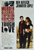Liebe mit Risiko (Tough Love / Gigli)