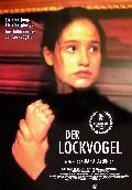 Lockvogel, Der