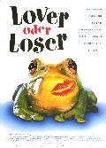 Lover oder Loser