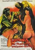 Luana - Fluch des weissen Goldes