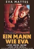 Mann wie Eva, Ein