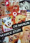 Marilyn-Monroe-Story, Die