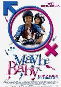 Maybe Baby (Joely Richardson)