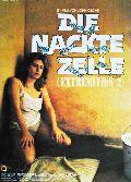 Nackte Zelle, Die (Extremities 2)