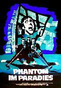 Phantom im Paradies
