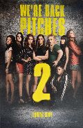 Pitch Perfect 2 - The Pitches are back