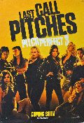Pitch Perfect 3 - Letzte Runde / Last Call Pitches