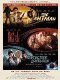 Antman / Mask under Mask / Detective Lovelorn