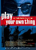 Play your own thing