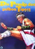Pranke des gelben Tigers, Die