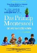 Prinzip Montessori, Das