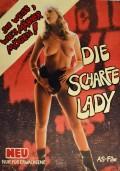 Scharfe Lady, Die
