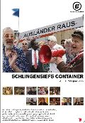 Schlingensiefs Container (Ausländer raus)