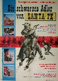 Schwarzen Adler von Santa Fe, Die