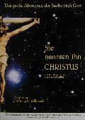 Sie nannten ihn Christus