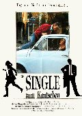 Single zum Knutschen, Ein