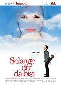 Solange du da bist / Just like Heaven (2005)