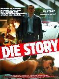 Story, Die