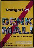 Denk mal - Stuttgart 21